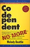 Codependent No More: How to Stop Controlling Others and Start Caring for Yourself (1568387385) by Melody Beattie