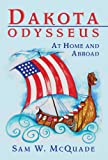 img - for Dakota Odysseus: At Home and Abroad book / textbook / text book