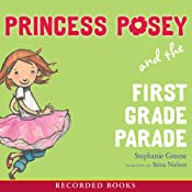Princess Posey and the First Grade Parade | Stephanie Greene