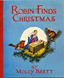 img - for ROBIN FINDS CHRISTMAS by Molly Brett (1961 Softcover 5.5 x 7 inches, 32 pages Published by The Medici Society, London UK. Story of how Robin Redbreast learns about Christmas) book / textbook / text book