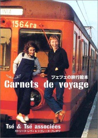 Travel picture book-Ts'e & Ts'e carnets de voyage