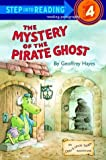 The mystery of the pirate ghost /