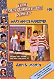 Mary Anne's Makeover (Baby-Sitters Club: Collector's Edition) (0590925865) by Martin, Ann M.