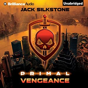PRIMAL Vengeance: The PRIMAL Series, Book 3 | [Jack Silkstone]