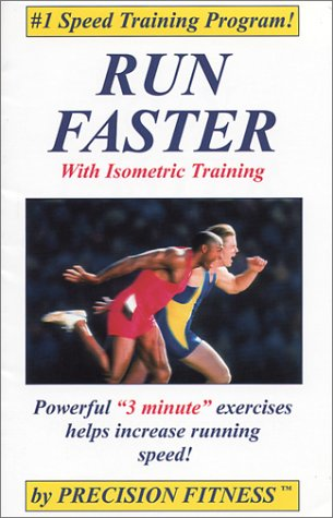 Run Faster With Isometric Training, by Larry Van Such