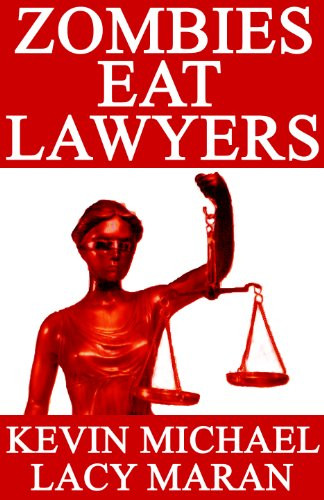 Zombies Eat Lawyers