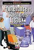 echange, troc Thierry Dubroca, F. Maréchal - Maintenance et hygiène des locaux : Les techniques de la propreté