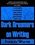 Dark Dreamers On Writing (Necon Non Fiction)