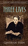 Three Lives (Dover Thrift Editions)