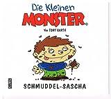 Die kleinen Monster - Schmuddel-Sascha