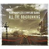 All the Roadrunning ~ Emmylou Harris