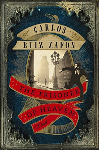 The Prisoner Of Heaven, Ruiz Zafon, Carlos