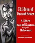 Children of Dust and Heaven : A Diary...