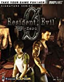 Resident Evil(R) Zero Official Strategy Guide (Signature Series) (0744002141) by Birlew, Dan