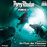 Im Fluss der Flammen (Perry Rhodan NEO 95)   Rainer Schorm