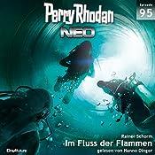 Im Fluss der Flammen (Perry Rhodan NEO 95) | Rainer Schorm