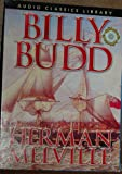 Billy Budd by Herman Melville Audiobook CD Audio Classics Library read by John Hedigan (Billy Budd by Herman Melville Audiobook, Billy Budd)