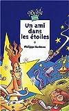 echange, troc Philippe Barbeau, Nicolas Julo - Un ami dans les etoiles