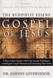img - for The Buddhist Essene Gospel of Jesus, Vol. 1: Unveiling the Gospel's Divine Mysteries book / textbook / text book