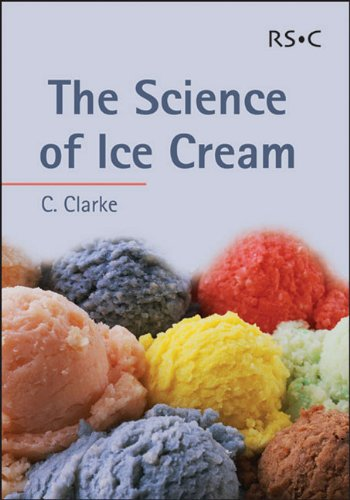 The Science of Ice Cream (RSC Paperbacks)