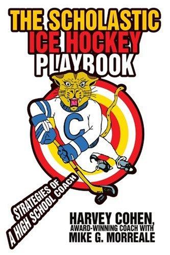 the-scholastic-ice-hockey-playbook-strategies-of-a-high-school-coach