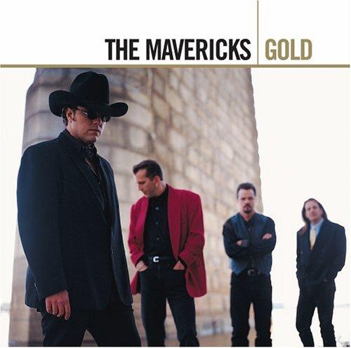 The Mavericks - Gold - Zortam Music