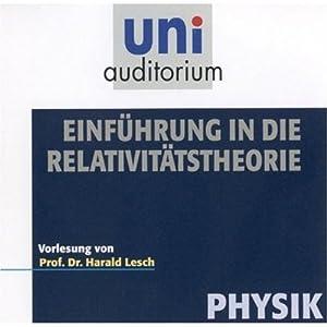 Eine Einführung in die Relativitästheorie (Uni-Auditorium) Hörbuch