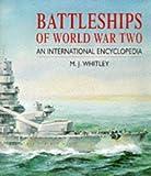 Battleships of World War Two: An International Encyclopedia