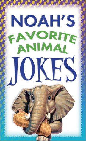 Noah's Favorite Animal Jokes