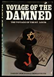 "Voyage of the Damned: Voyage of the ""St.Louis"" (0340181206) by Thomas, Gordon"