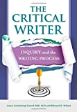 The Critical Writer: Inquiry and the Writing Process