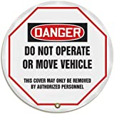 "Accuform Signs KDD811 STOPOUT Vinyl Steering Wheel Message Cover, OSHA-Style Legend ""DANGER DO NOT OPERATE OR MOVE VEHICLE - THIS COVER MAY ONLY BE REMOVED BY AUTHORIZED PERSONNEL"", 16"" Diameter, Red/Black on White"