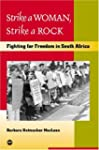 Strike a Woman, Strike a Rock: Fighti...
