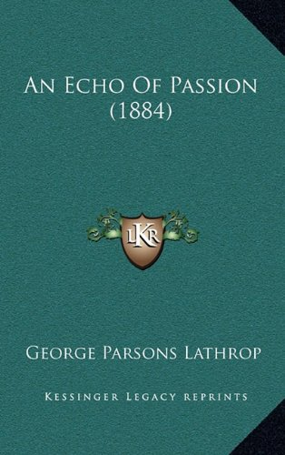 An Echo of Passion (1884)