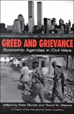 img - for Greed and Grievance: Economic Agendas in Civil Wars book / textbook / text book