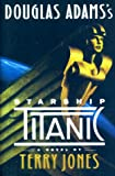 Douglas Adams' Starship Titanic Terry Jones