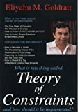 Theory of Constraints (0884271668) by Goldratt, Eliyahu M.