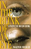 In the Blink of an Eye: A Perspective on Film Editing (1879505231) by Murch, Walter