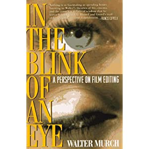 In the Blink of an Eye -  Walter Murch