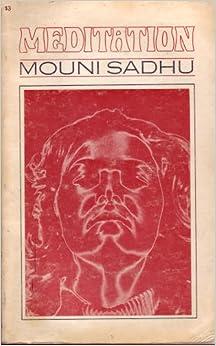 : an outline for practical study: Mouni Sadhu: Amazon.com: Books