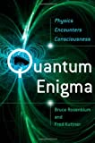 img - for Quantum Enigma: Physics Encounters Consciousness book / textbook / text book