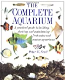Complete Aquarium (0789400138) by Scott, Peter