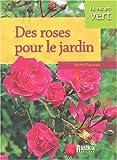 echange, troc Michel Beauvais - Roses au jardin
