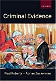 Criminal Evidence (Clarendon Law Series) (0198764979) by Roberts, Paul