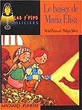 """Afficher """"Le Baiser de Maria Elisa"""""""