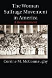 The Woman Suffrage Movement in America: A Reassessment