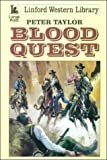 Blood Quest (Linford Western Library) (0708955665) by Taylor, Peter