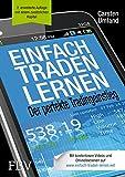 Einfach traden lernen: Der perfekte Tradingeinstieg