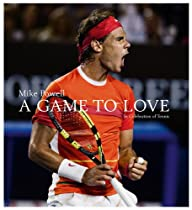 Free A Game to Love: In Celebration of Tennis Ebook & PDF Download