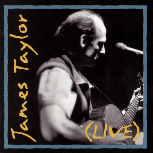 James Taylor - Live (CD 1) - Zortam Music